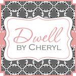 Dwell By Cheryl