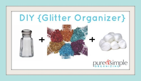 DIY Glitter Organizer | Pure & Simple