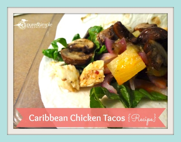 Caribbean Chicken Tacos Recipe | Pure & Simple